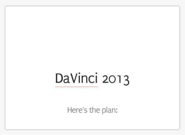 DaVinci Institute 2013 Presentation
